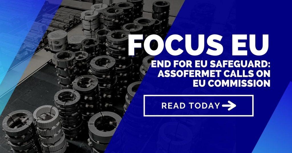 End for EU Safeguard: Assofermet calls on EU Commission