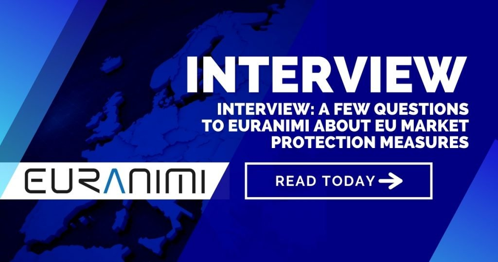 Interview: A few questions to EURANIMI about EU market protection measures