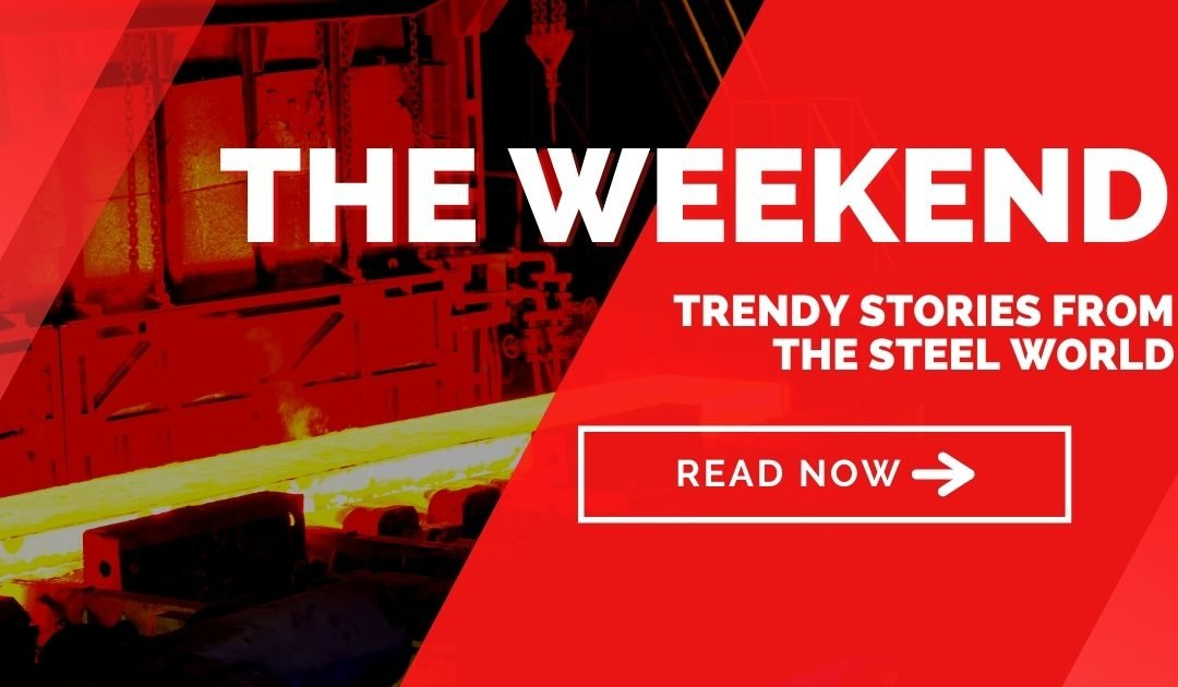 The Weekend: Trendy stories from the steel world