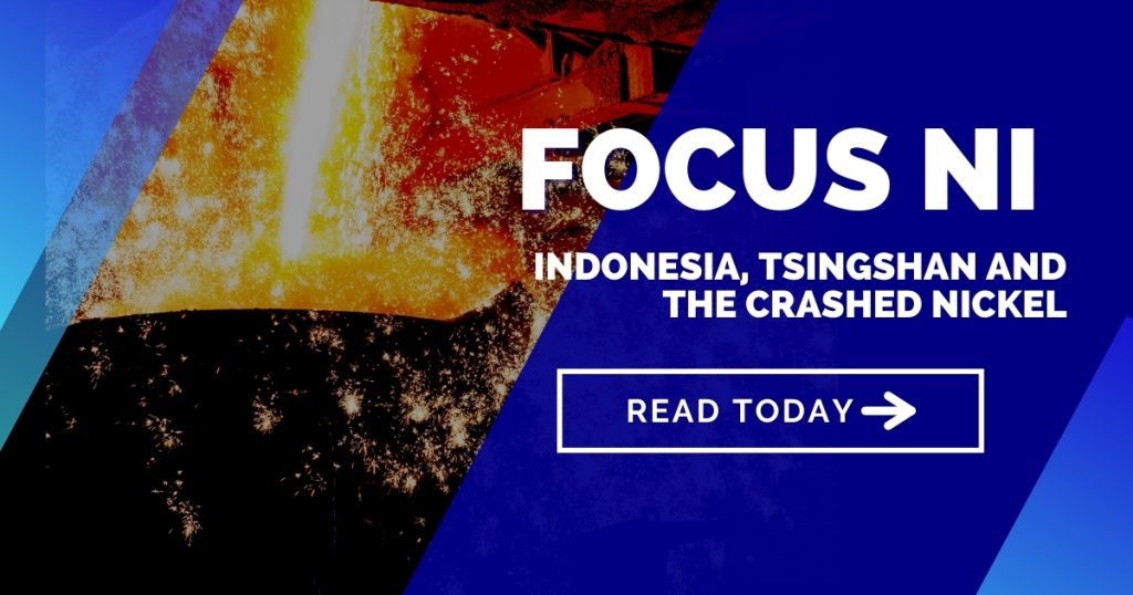 Indonesia, Tsingshan and the crashed nickel - What is really happening in the nickel market?