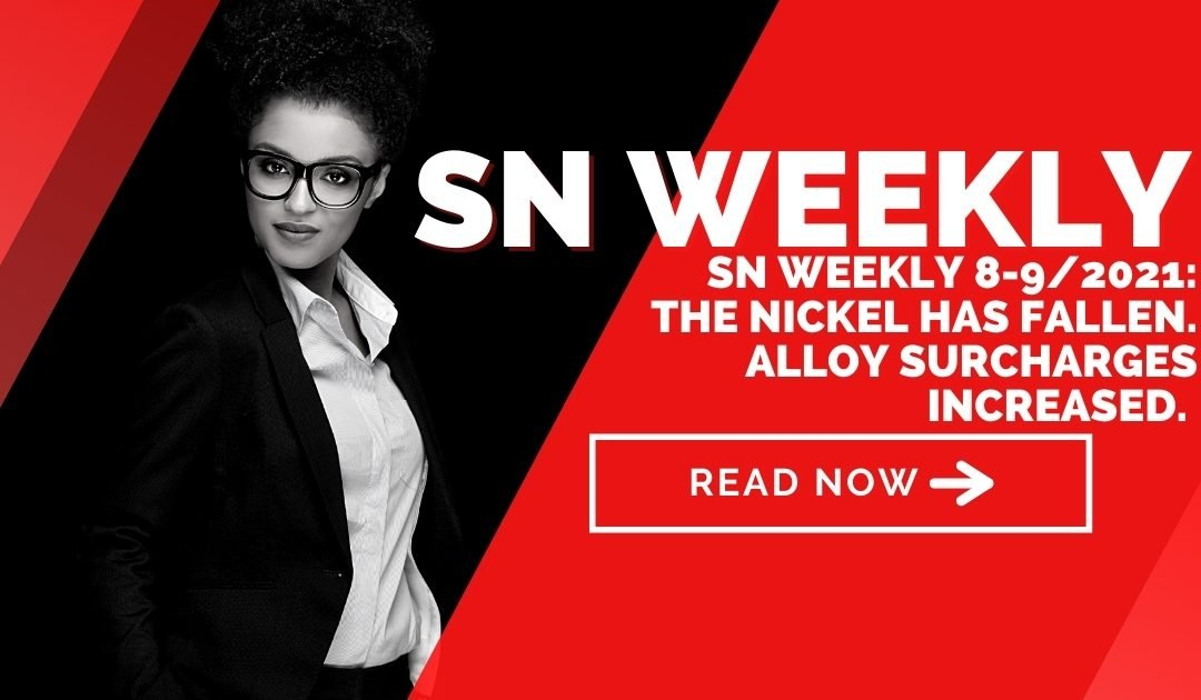 SN Weekly 8 to 9/2021: Nickel has fallen – alloy surcharges have risen