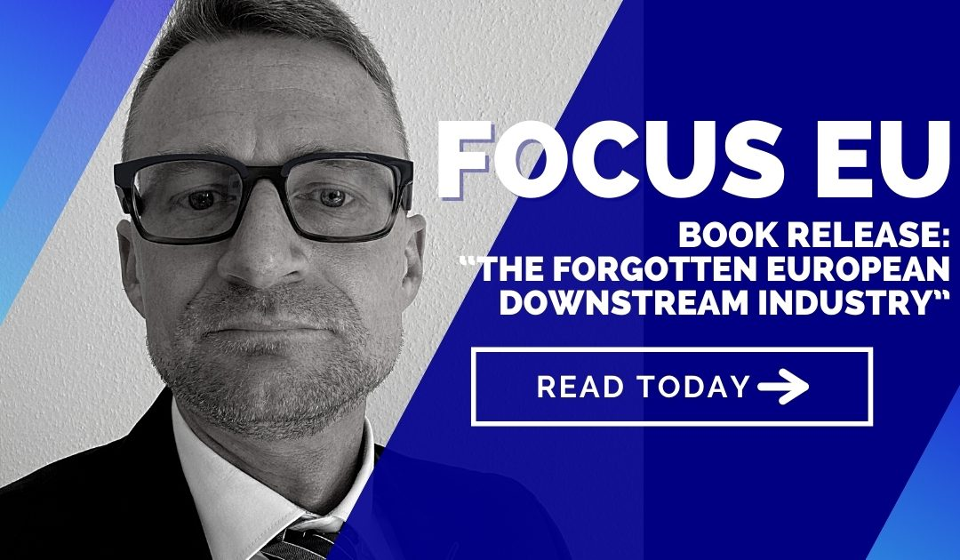 "Book release: ""The forgotten European Downstream Industry"""