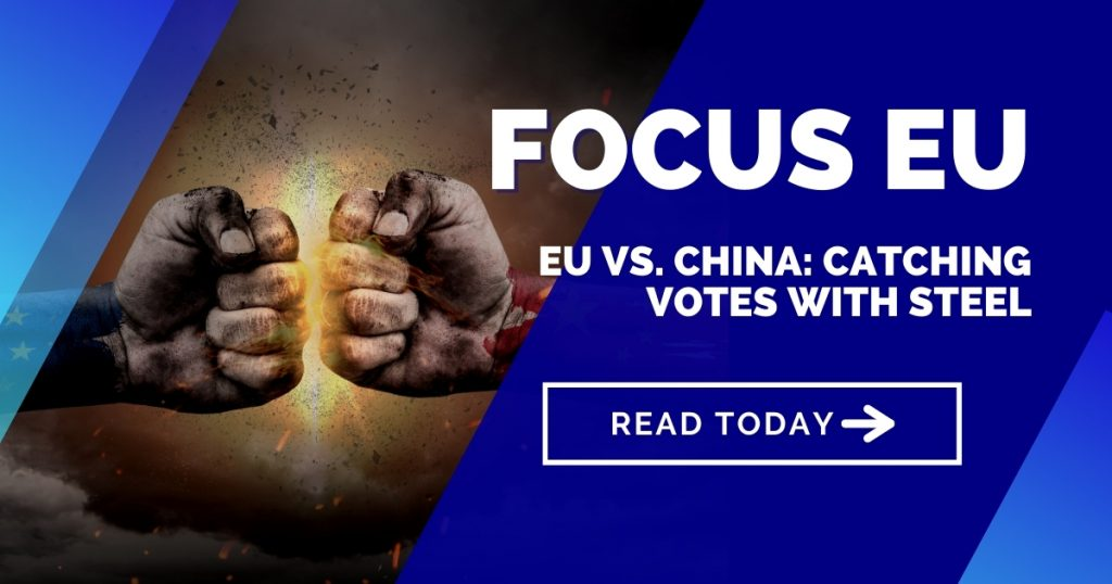 EU vs. China: Catching Votes with Steel