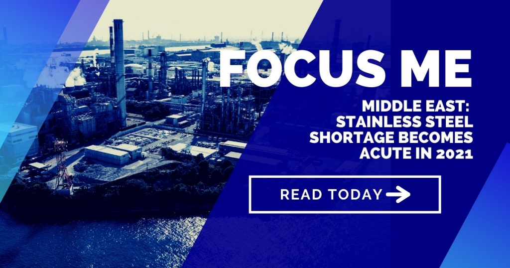 Middle East: Stainless steel shortage becomes acute in 2021