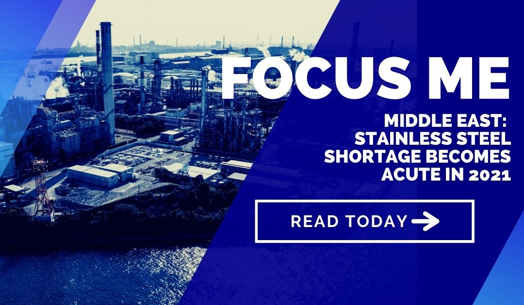 Middle East: Risky stainless steel shortage becomes acute