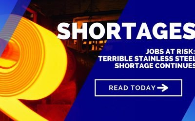 Jobs at risk: Terrible stainless steel shortage 2021 continues