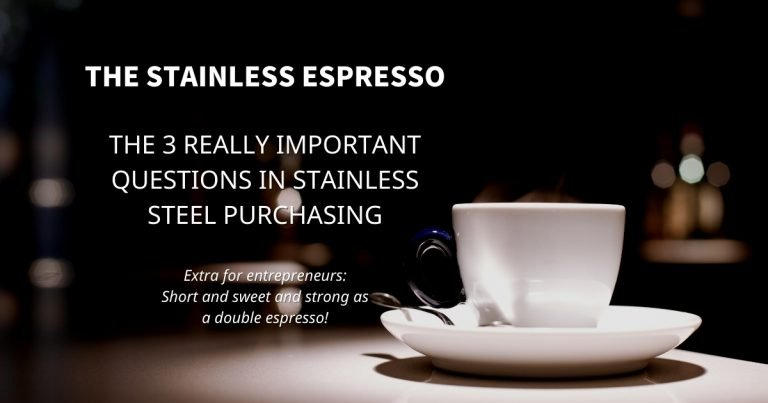 Stainless Espresso: The 3 really important questions in stainless steel purchasing