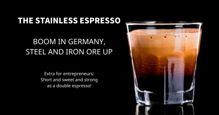 Stainless Espresso: Boom in Germany, steel and iron ore up