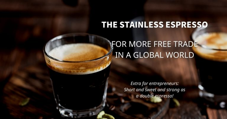 Stainless Espresso: For more free trade in a global world