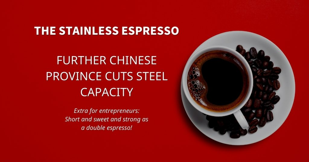 Stainless Espresso: Further Chinese province cuts steel capacity