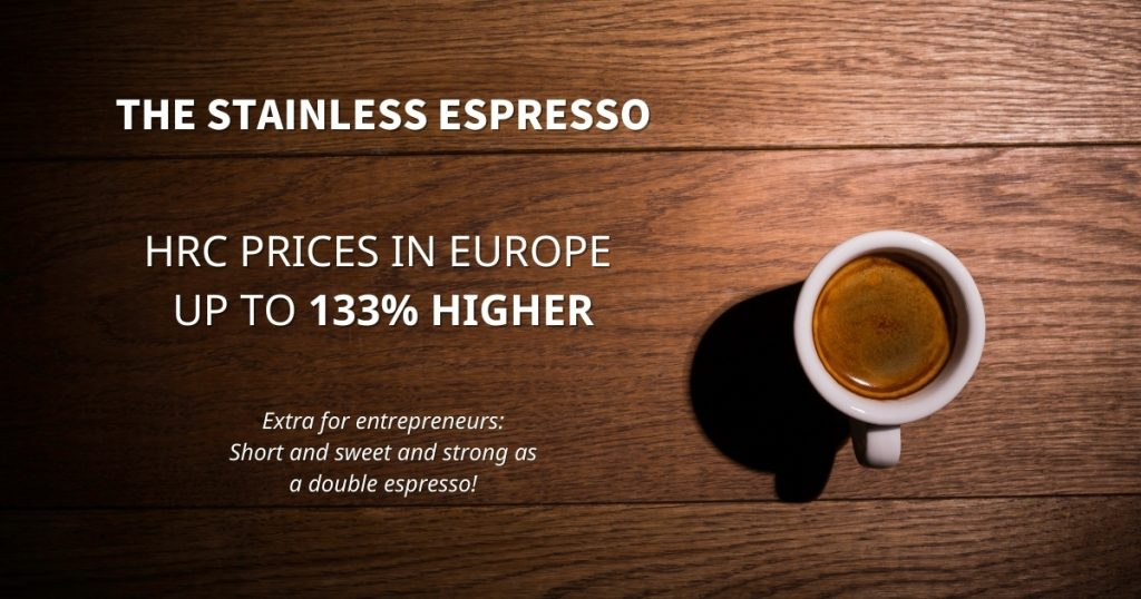 Stainless Espresso: HRC prices in Europe up to 133% higher