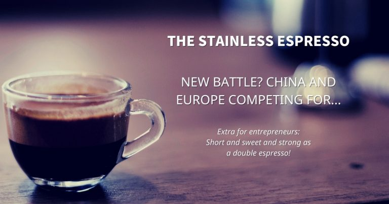 Stainless Espresso: New Battle? China and Europe competing for...