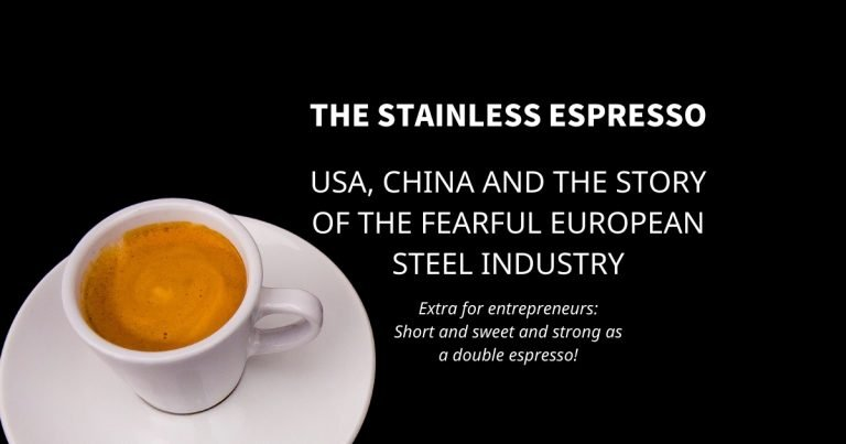 Stainless Espresso: USA, China and the story of the fearful European steel industry