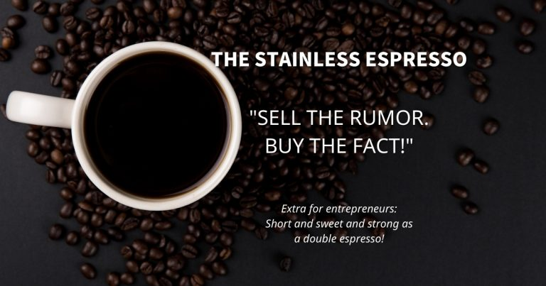Stainless Espresso: Sell the rumor. Buy the fact.