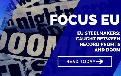 EU steelmakers: caught between record profits and doom