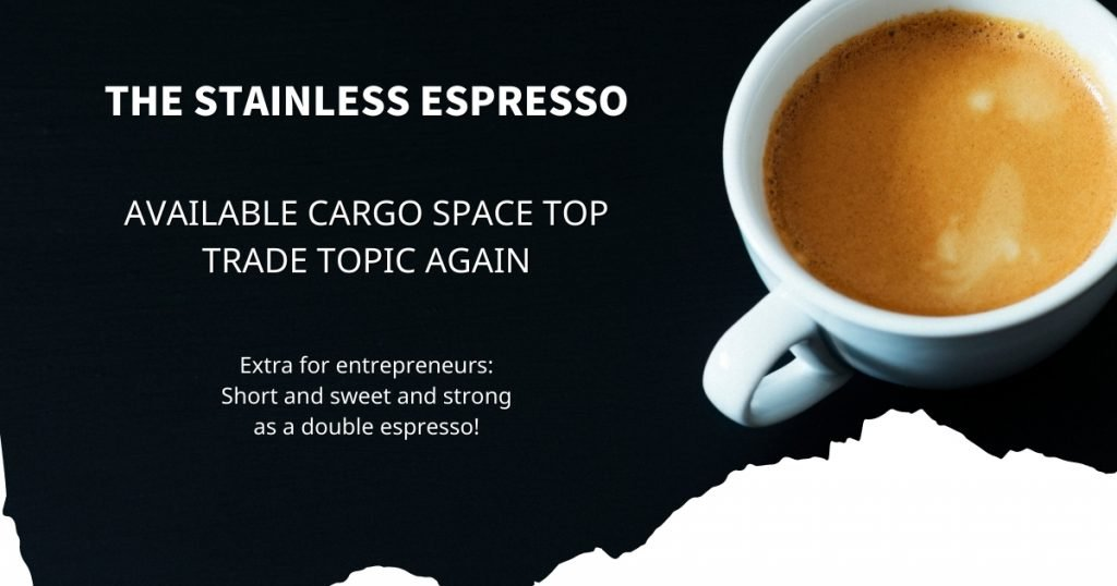 Stainless Espresso: Available cargo space top trade topic again