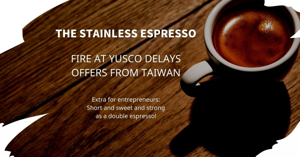 Stainless Espresso: Fire at YUSCO delays offers from Taiwan