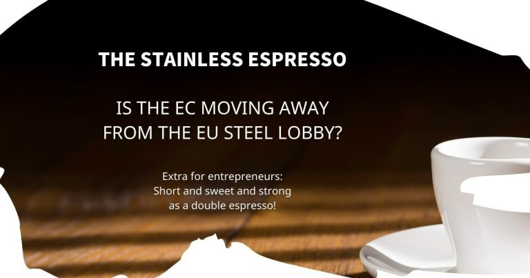 Stainless Espresso: Is the EC moving away from the EU steel lobby?