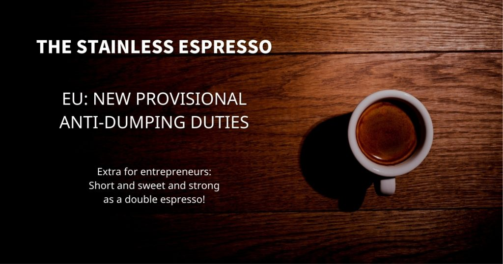 Stainless Espresso: New Provisional Anti-Dumping Duties