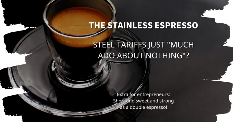 """Stainless Espresso: Steel tariffs just """"much ado about nothing""""?"""