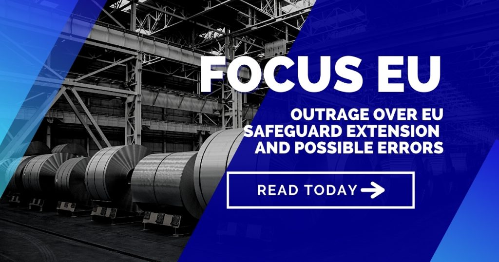 Focus EU: Outrage over EU Safeguard extension and possible errors