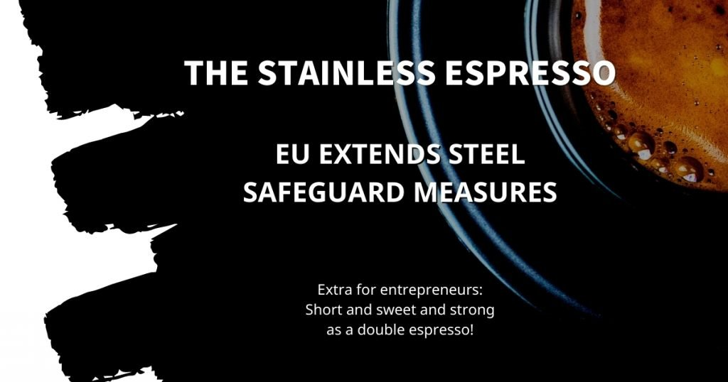 Stainless Espresso: EU extends steel safeguard measures