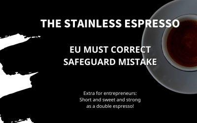 Stainless Espresso: EU must correct Safeguard mistake