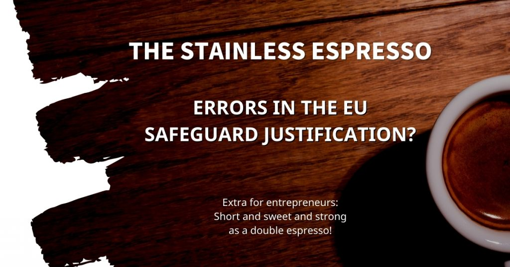 Stainless Espresso: Errors in the EU Safeguard justification?