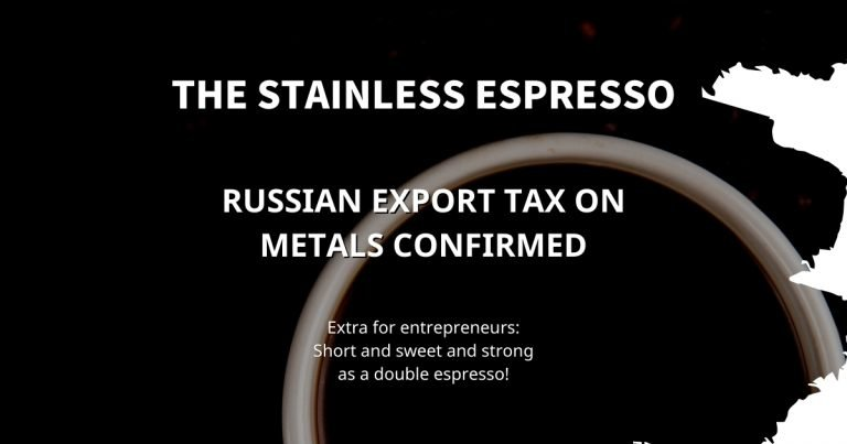 Stainless Steel: Russian export tax on metals confirmed