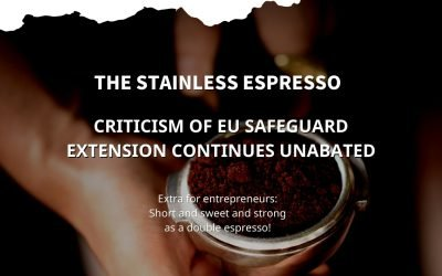 Stainless Espresso: Criticism of EU Safeguard extension continues unabated