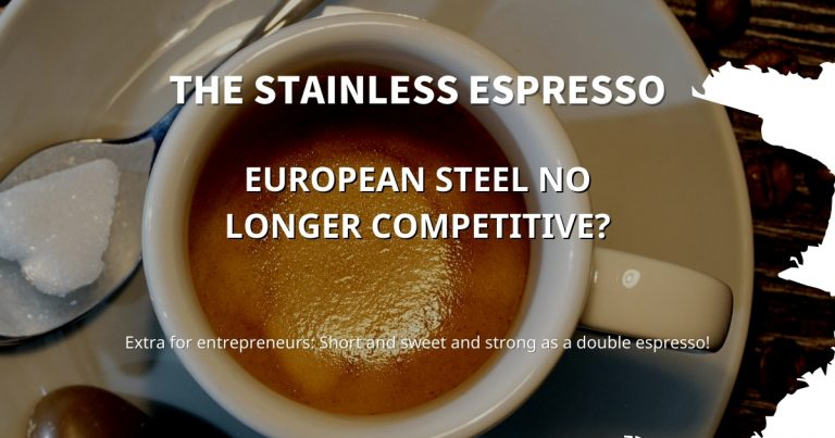 Stainless Espresso: European steel no longer competitive?