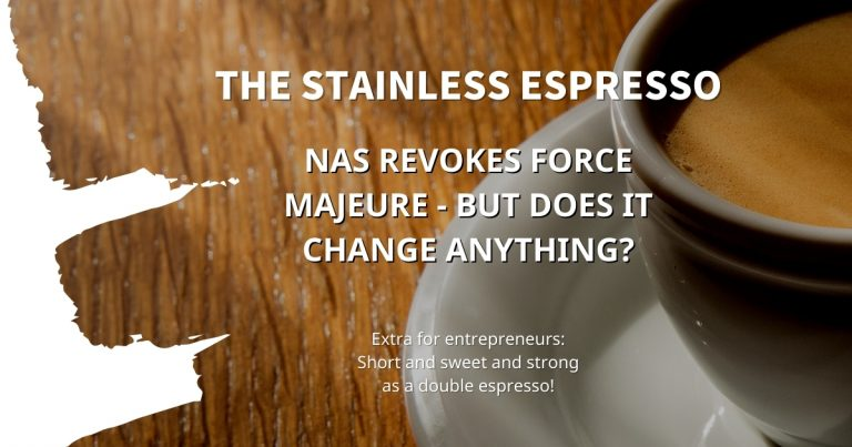 Stainless Espresso: NAS revokes force majeure - but does it change anything?