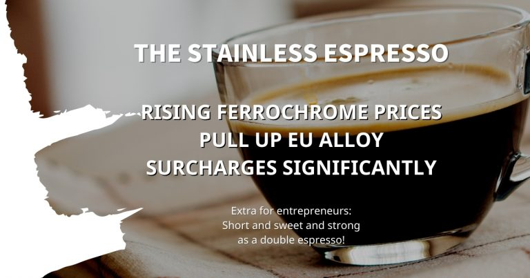 Stainless Espresso: Rising ferrochrome prices pull up EU alloy surcharges significantly