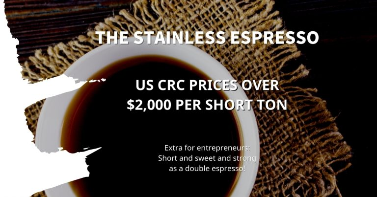 Stainless Espresso: US CRC prices over $2,000 per short ton