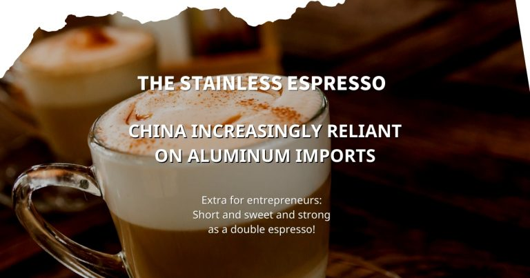 Stainless Espresso: China increasingly reliant on aluminum imports