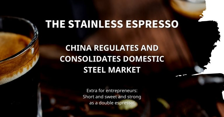 Stainless Espresso: China regulates and consolidates domestic steel market