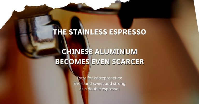 Stainless Espresso: Chinese aluminum becomes even scarcer