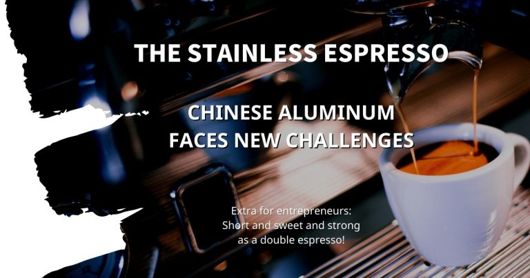 Stainless Espresso: Chinese aluminum faces new challenges
