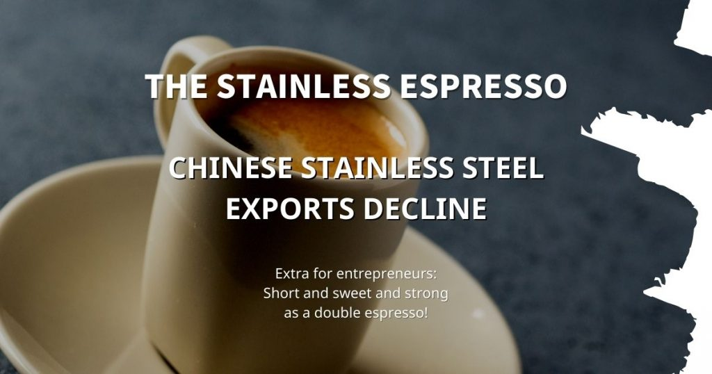 Stainless Espresso: Chinese stainless steel exports decline