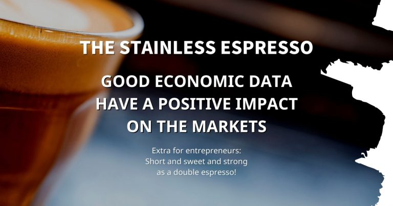 Stainless Espresso: Good economic data have a positive impact on the markets