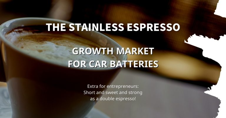 Stainless Espresso: Growth market for car batteries