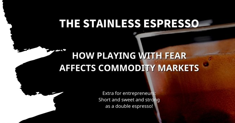 Stainless Espresso: How playing with fear affects commodity markets