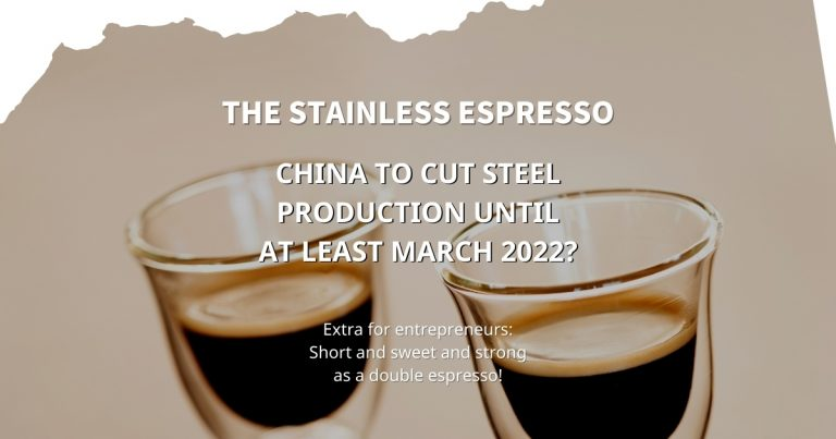 Stainless Espresso: China to cut steel production until at least March 2022?