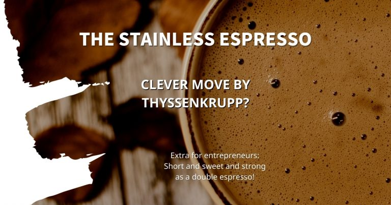 Stainless Espresso: Clever move by thyssenkrupp?