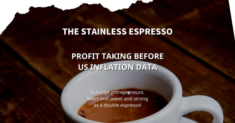 Stainless Espresso: Profit taking before US inflation data