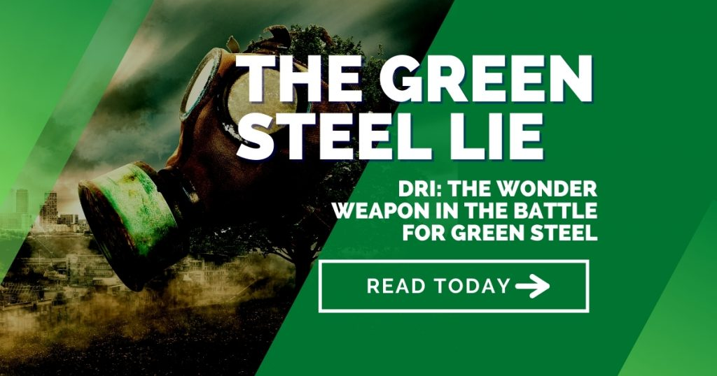 DRI: the wonder weapon in the battle for green steel - The Green Steel Lie Part 3