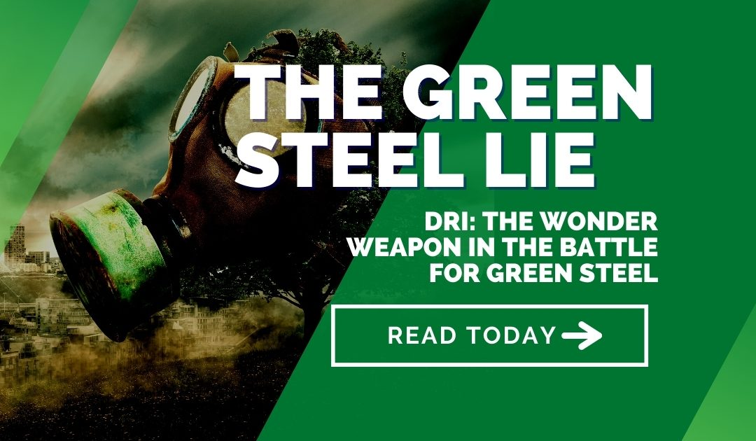 DRI: the wonder weapon in the battle for green steel – The Green Steel Lie Part 3