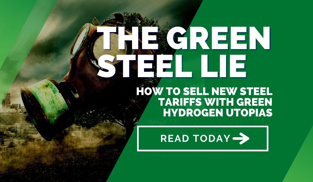 CBAM: How to sell new steel tariffs with green hydrogen utopias – The Green Steel Lie Part 1