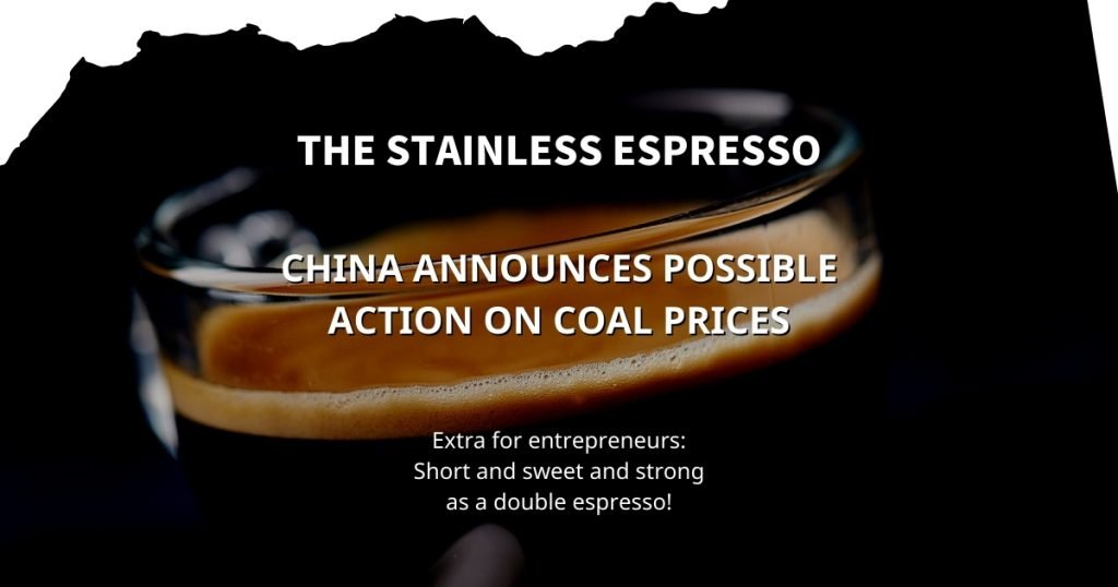 Stainless Espresso: China announces possible action on coal prices