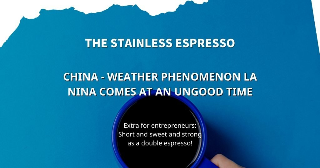 Stainless Espresso: China - weather phenomenon La Nina comes at an ungood time